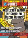 EZ Professor Layton The Complete Puzzle Guides